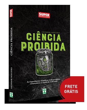 Ciência proibida - Salvador Nogueira