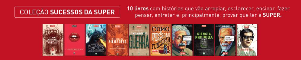 Coleção Sucessos Super - 10 livros com histórias que vão arrepiar, esclarecer, ensinar, fazer pensar, entreter e, principalmente, provar que ler é SUPER.